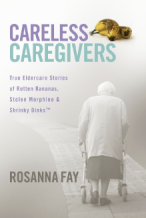 Careless Caregivers
